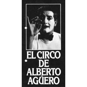 El circo de Alberto Agüero
