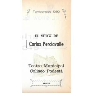 """""""El show de Carlos Perciavalle"""""""