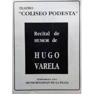 """Recital de humor de Hugo Varela"""