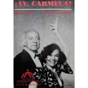 """""""Ay, Carmela!"""""""