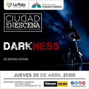 Ciclo Ciudad en Escena. Darkness