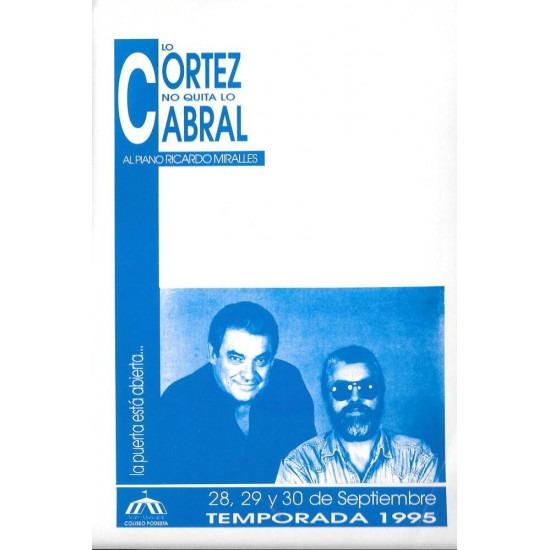 """""""Lo Cortez no quita lo Cabral"""""""