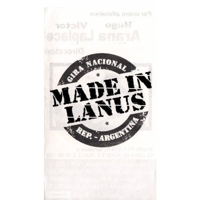 """Made in Lanus"""