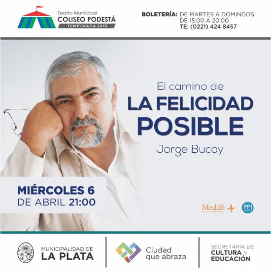 Jorge Bucay: el camino de la felicidad posible