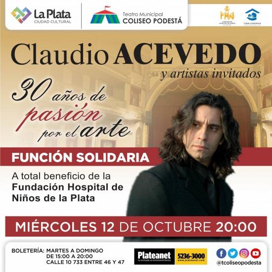 Función a beneficio de la Fundación Hospital de Niños. Claudio Acevedo