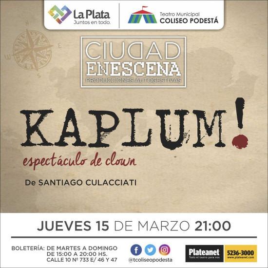 Ciclo Ciudad en Escena. Kaplum!