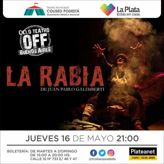 Ciclo Teatro Off Buenos Aires. La rabia