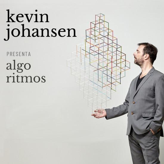 """KEVIN JOHANSEN """"ALGO RITMOS"""""""