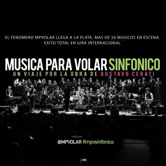 MUSICA PARA VOLAR SINFONICO - UN VIAJE POR LA OBRA DE GUSTAVO CERATI