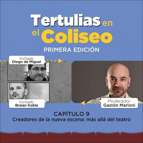 Tertulias en el Coliseo: Diego de Miguel - Braian Kobla