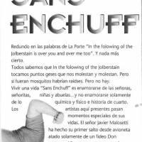 """Sans Enchuff"""