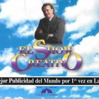 """""""El show creativo"""""""