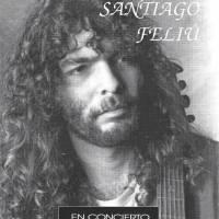 """""""Santiago Feliú en Concierto"""""""