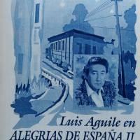 Luis Aguile en Alegrias de España II