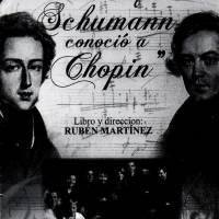 El día que Schumann conoció a Chopin