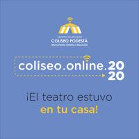 Coliseo Podestá 2020, el teatro estuvo en tu casa