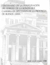 Centenario de la Inauguración del edificio de la Honorable Cámara de Diputados de la Provincia de BA