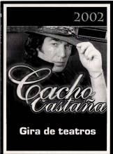 Cacho Castaña - Gira