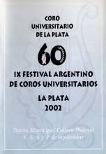 60º Aniversario del Coro Universitario-IX Festival Argentino de Coros Universitarios