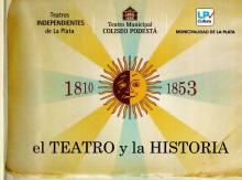 """""""El Teatro y la Historia 1810-1853"""""""