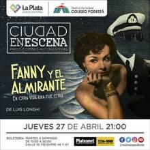 Ciclo Ciudad en Escena. Fanny y el almirante