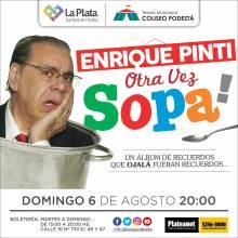 Enrique Pinti. Otra vez sopa
