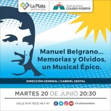 Manuel Belgrano… Memorias y Olvidos, un musical épico