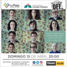 Ciclo Teatro Off Buenos Aires. Mi hijo solo camina un poco más lento