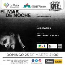 Ciclo Teatro Off Buenos Aires. El mar de noche