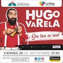Hugo Varela. Sin ton ni son