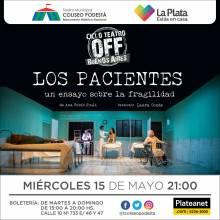 Ciclo Teatro Off Buenos Aires. Los pacientes