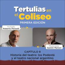 Tertulias en el Coliseo: Roberto Perinelli