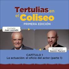 Tertulias en el Coliseo: Juan Leyrado